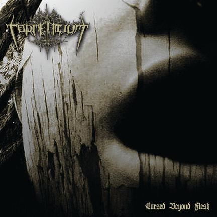 Tormentium - Cursed Beyond Flesh