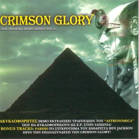 Crimson Glory / Parish - The Official Demo Series Vol. 8