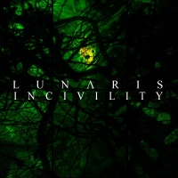 Lunaris - Incivility