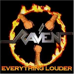 Raven - Everything Louder