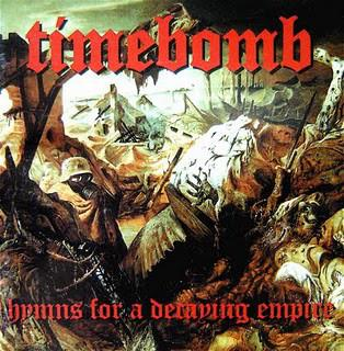 Timebomb - Hymns for a Decaying Empire