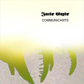 Jute Gyte - Communicants