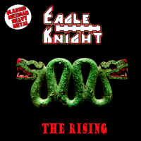 Eagle Knight - The Rising
