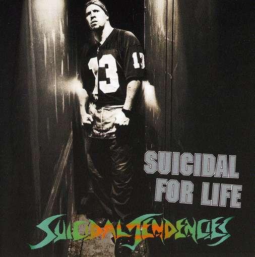 Suicidal Tendencies - Suicidal for Life