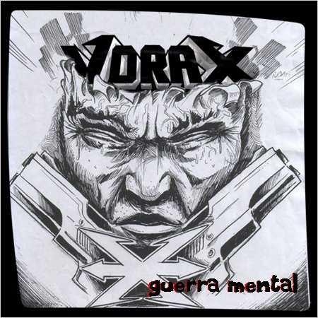 Vorax - Guerra mental