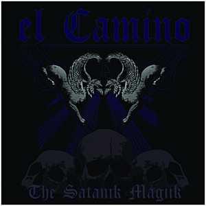 El Camino - The Satanik Magiik
