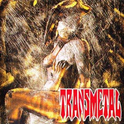 Transmetal - El llamado de la hembra