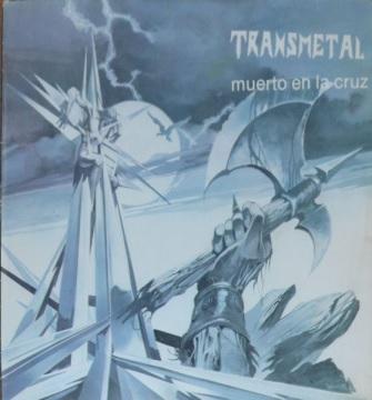 Transmetal - Muerto en la cruz