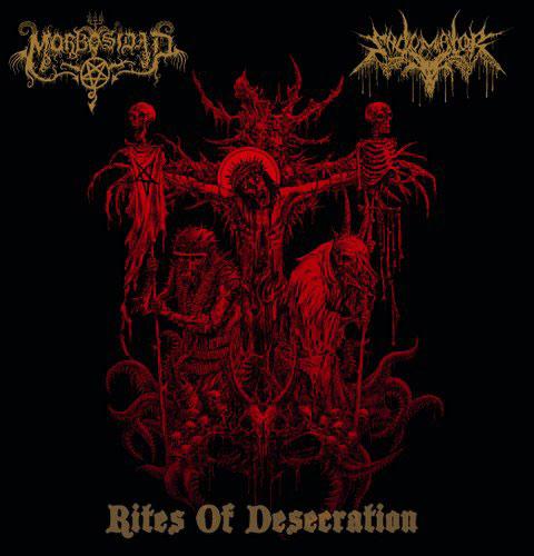Morbosidad / Sadomator - Rites of Desecration