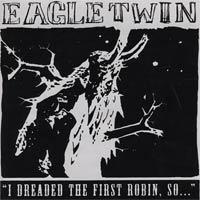 Eagle Twin - Eagle Twin / Night Terror