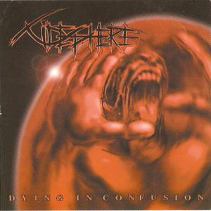 Cidesphere - Dying in Confusion