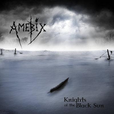 Amebix - Knights of the Black Sun