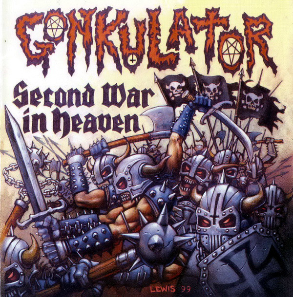 Gonkulator - Second War in Heaven