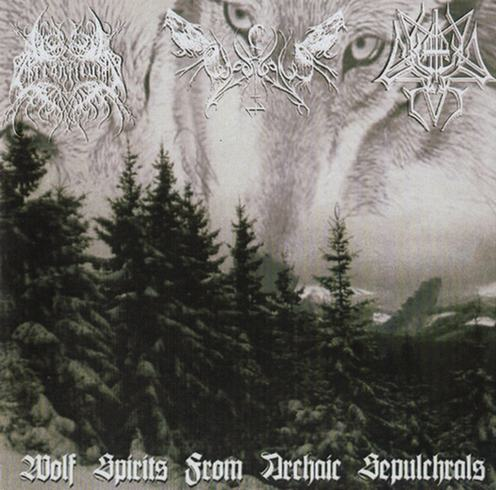 ChaosWolf / Cantus in Tenebrae / Arcanticus - Wolf Spirits from Archaic Sepulchrals