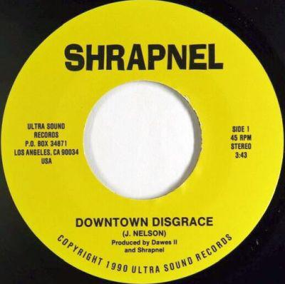 Shrapnel - Downtown Disgrace
