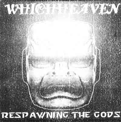Whichheaven - Respawning the Gods