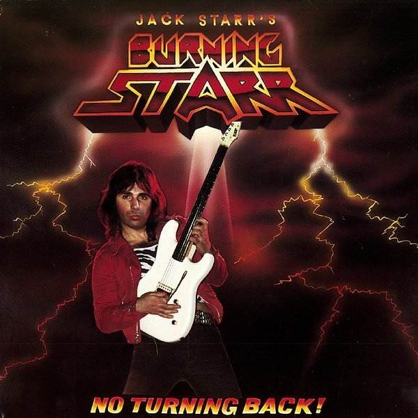 Jack Starr's Burning Starr - No Turning Back!