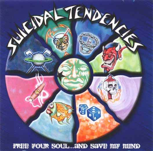 Suicidal Tendencies - Free Your Soul... and Save My Mind