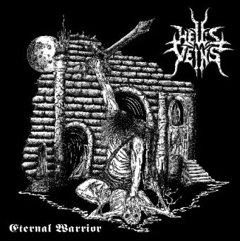 Hell's Veins - Eternal Warrior
