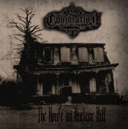 Conjuration - The House on Nuclear Hill