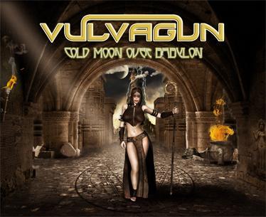 Vulvagun - Cold Moon over Babylon