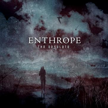 Enthrope - The Desolate