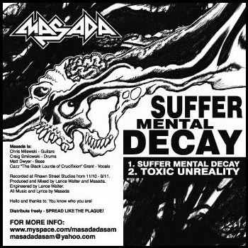 Masada - Suffer Mental Decay