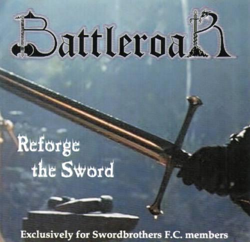 Battleroar - Reforge the Sword