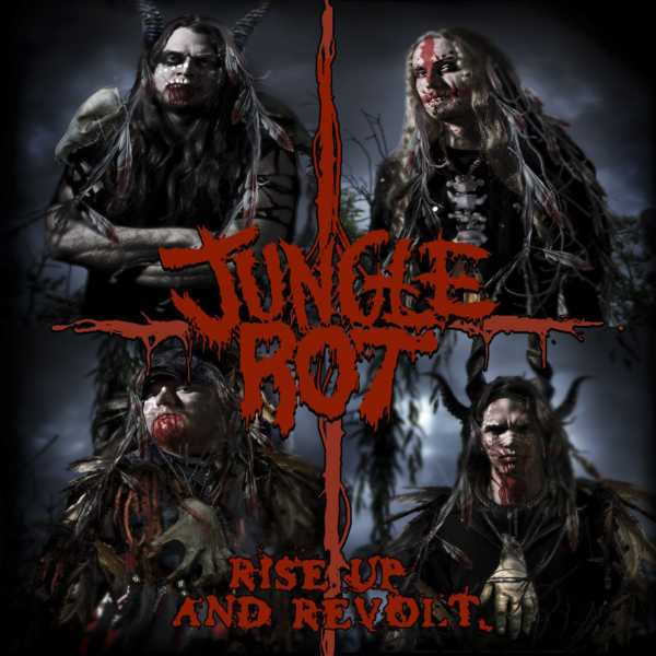 Jungle Rot - Rise Up and Revolt
