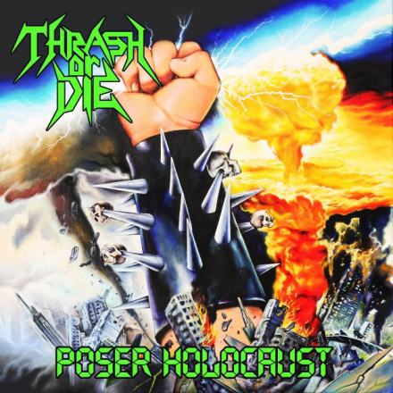 Thrash or Die - Poser Holocaust