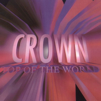 Crown - Top of the World