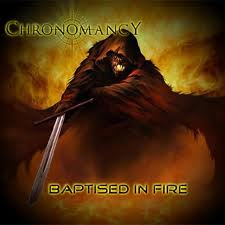 Chronomancy - Baptised in Fire