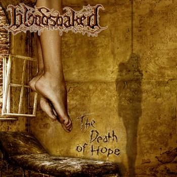 Bloodsoaked - The Death of Hope
