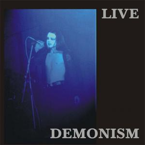 "Demonism - Live ""In the Other Spaces"""
