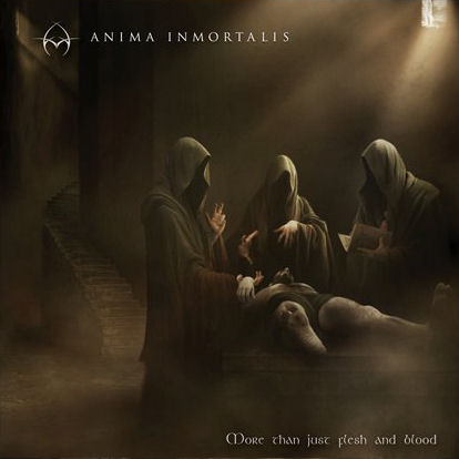Anima Inmortalis - More than Just Flesh and Blood