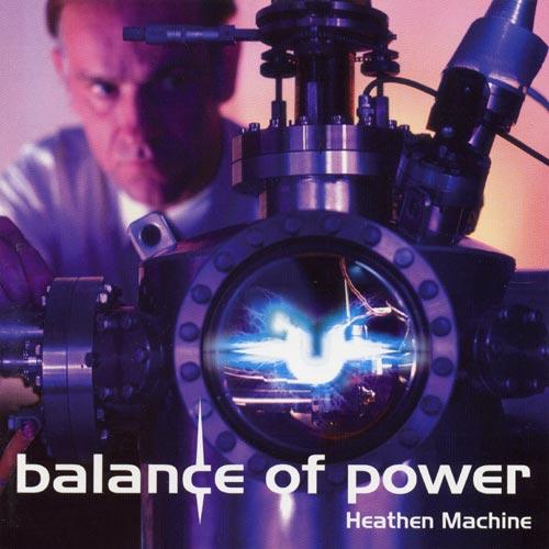 Balance of Power - Heathen Machine