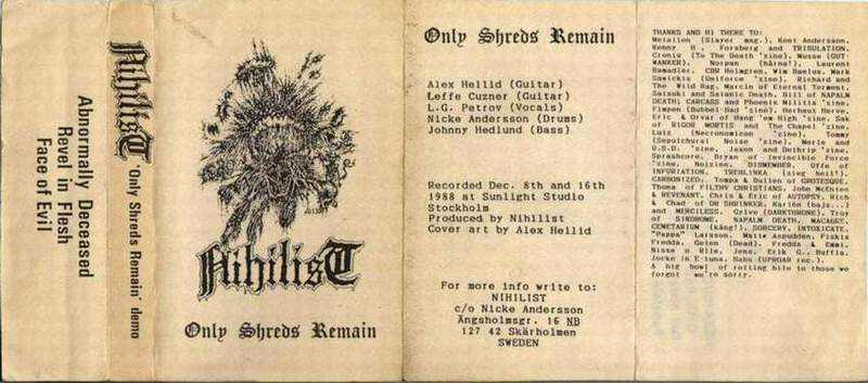 Nihilist - Only Shreds Remain