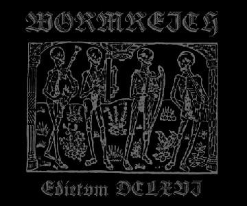 Wormreich - Edictvm DCLXVI