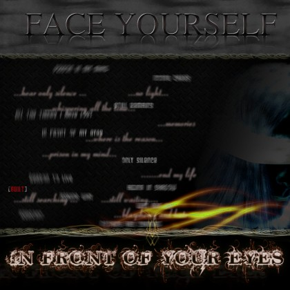 Face Yourself - In Front of Your Eyes