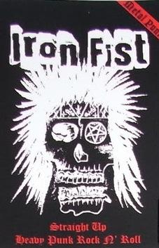 Iron Fist - Straight Up Heavy Punk Rock n' Roll