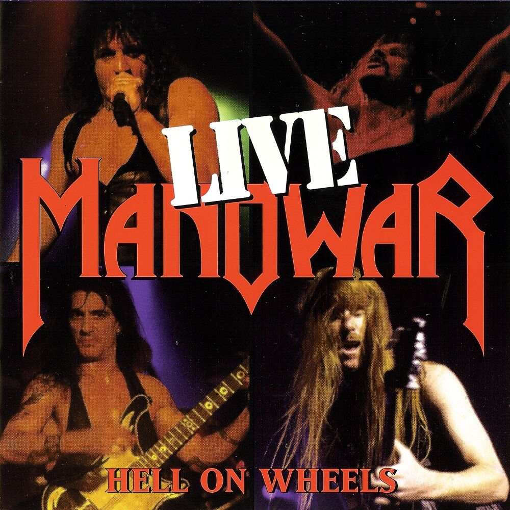 Manowar - Hell on Wheels - Live
