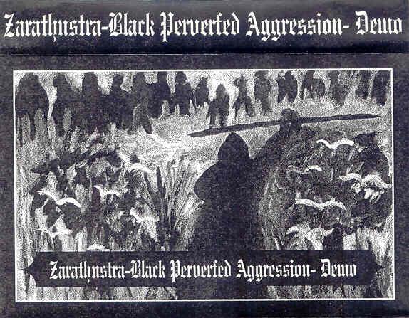 Zarathustra - Black Perverted Aggression
