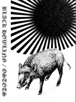 Black Howling / Ostots - Black Howling / Ostots