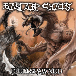 Bastard Chain - Hellspawned