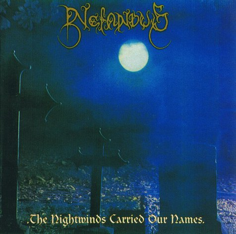 Nefandus - The Nightwinds Carried Our Names