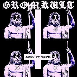 Gromkult - Kult of Grom