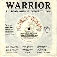 Warrior - Dead When It Comes to Love