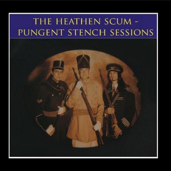 Pungent Stench / Dr. Heathen Scum - The Pungent Stench Sessions