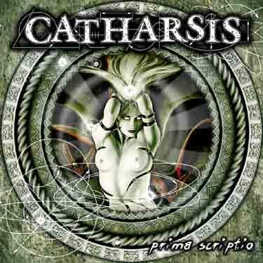 Catharsis - Prima Scriptio