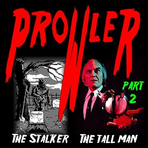 Prowler - The Stalker / The Tall Man (Part 2)